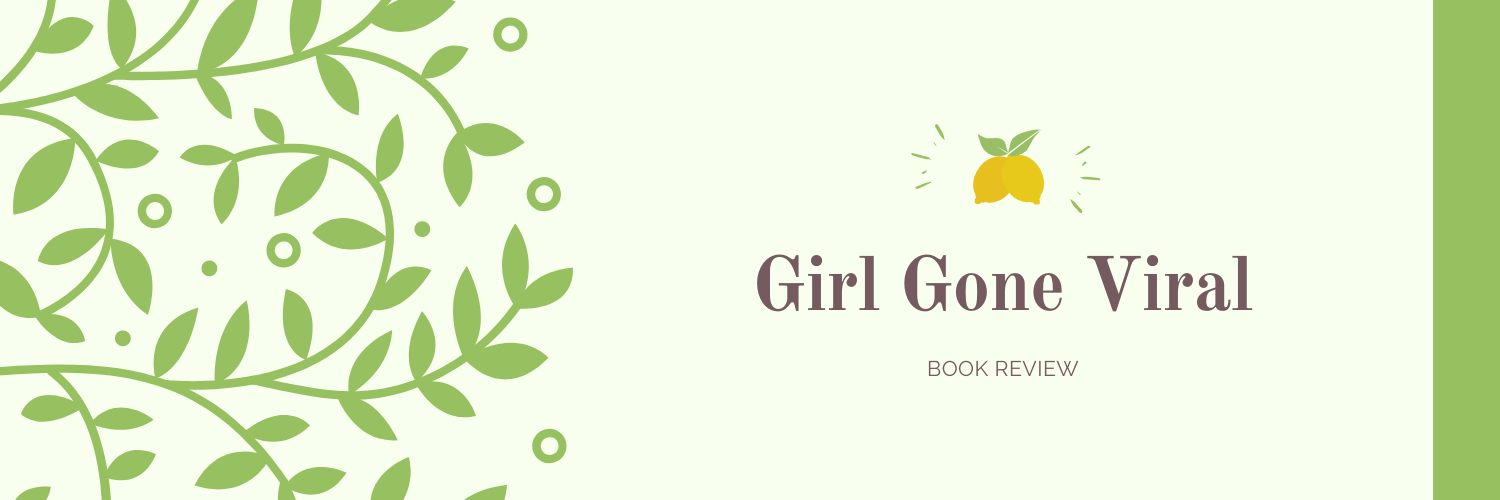 Girl Gone Viral Review